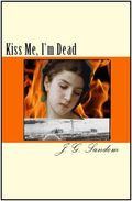 Cover Art for KISS ME, I'M DEAD