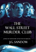 THE WALL STREET MURDER CLUB Cover Art; Trade Paperback ~ 1st Edition; Published by Cornucopia Press